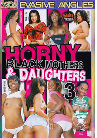 Horny Black Mothers And Daughters 03