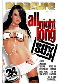24hr All Night Long Sex